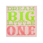 Dream Big Little One Canvas Wrapped Wall Art